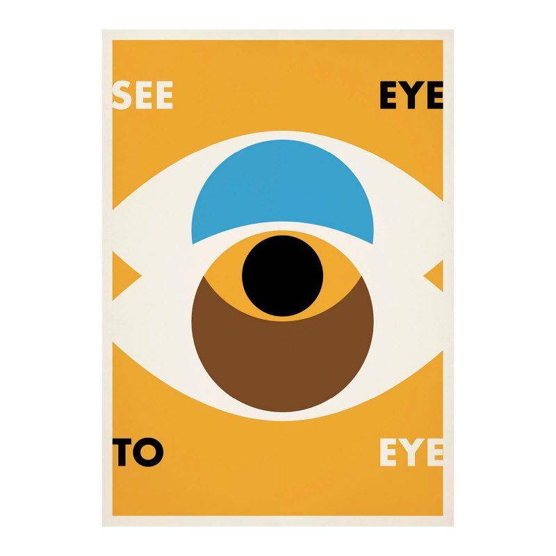 See Eye To Eye Print